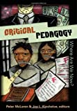 Critical Pedagogy: Where Are We Now? (Counterpoints: Studies in the Postmodern Theory of Education)