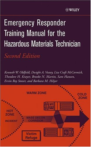 Emergency Responder Training Manual for the Hazardous...
