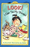 Look! I Can Tie My Shoes! (All Aboard Reading) (0448426765) by Hood, Susan