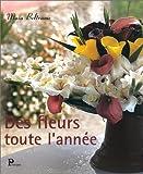 echange, troc Maia Beltrame - Des fleurs toute l'année