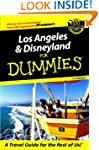 Los Angeles and Disneyland for Dummie...