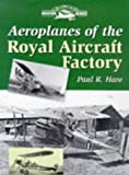 img - for Aeroplanes of the Royal Aircraft Factory (Crowood Aviation Series) book / textbook / text book