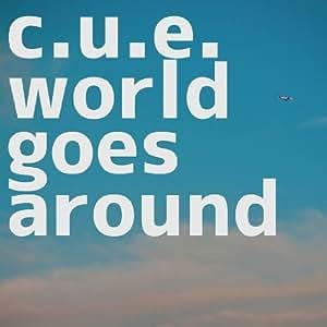world goes around