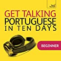 Get Talking Portuguese in Ten Days Speech by Sue Tyson-Ward Narrated by  Teach Yourself Languages