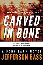 Carved in Bone (Body Farm)