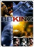 B.B. King : Sweet 16