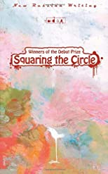 Squaring the circle : short stories by winners of the Debut Prize