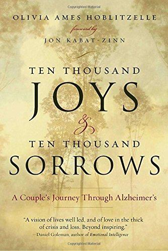 ten-thousand-joys-ten-thousand-sorrows-a-couples-journey-through-alzheimers-by-olivia-ames-hoblitzel