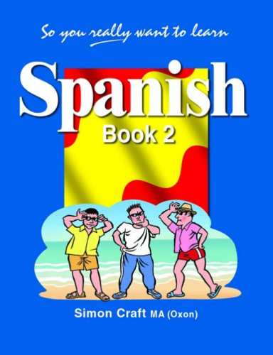 So You Really Want to Learn Spanish Book 2