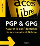PGP & GPG : Assurer la confidentialit� de son courrier �lectronique