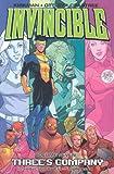 Invincible Volume 7: Threes Company: Three's Company v. 7