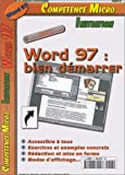 Word 97 : Bien d�marrer