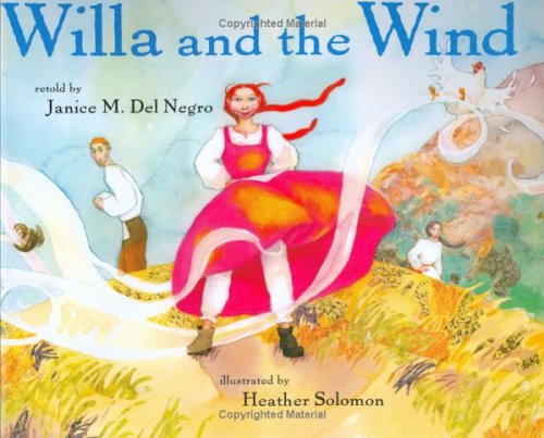 Willa And The Wind (Ala Notable Children's Books. Younger Readers (Awards))