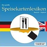 """Das gro�e Speisekartenlexikon Deutsch - Englischvon """"Content GmbH"""""""