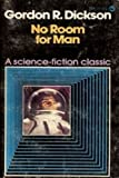 No Room for Man (0532953673) by Dickson, Gordon R.