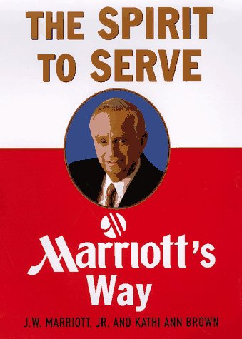 the-spirit-to-serve-marriotts-way