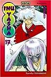 echange, troc Rumiko Takahashi - Inu-Yasha, tome 17