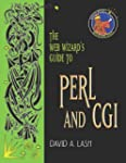 The Web Wizard's Guide to PERL and CG...
