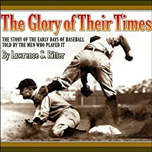 The Glory of Their Times Audiobook