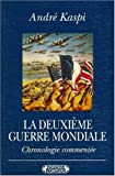 img - for La Deuxieme Guerre mondiale: Chronologie commentee (Bibliotheque Complexe) (French Edition) book / textbook / text book