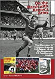 On the March with Kenny's Army: How Liverpool FC overcame tragedy and despair to win the league and FA Cup double - 1985/86