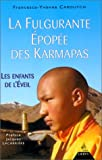 echange, troc Caroutch - La Fabuleuse Epopée du Karmapa