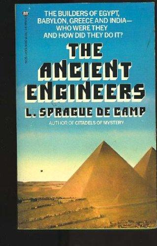 The Ancient Engineers, L. SPRAGUE DE CAMP