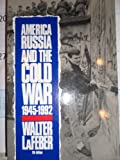 America, Russia, and the Cold War, 1945-1992 (America in Crisis) (0070358532) by Lafeber, Walter