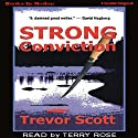 Strong Conviction (       UNABRIDGED) by Trevor Scott Narrated by Terry Rose