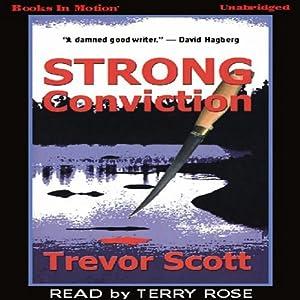 Strong Conviction | [Trevor Scott]