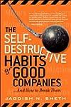 The Self-Destructive Habits of Good C...