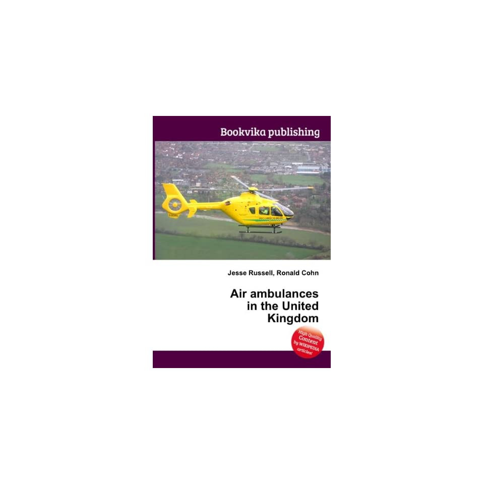 Air ambulances in the United Kingdom Ronald Cohn Jesse Russell