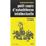 Petit cours d'autod�fense intellectuellepar Normand Baillargeon