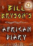 Bill Bryson African Diary (0385605145) by Bryson, Bill