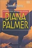 Sweet Enemy (0373512066) by Palmer, Diana