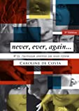 img - for Never, Ever, Again book / textbook / text book