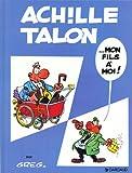 """Afficher """"Achille Talon n° 4 Mon fils à moi !"""""""