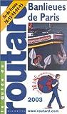 echange, troc Collectif - Guide du Routard : Banlieue de Paris, édition 2003/2004