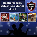 Books for Kids: Children's Diaries with Action and Adventure: Kids' Adventure Stories 4 in 1 | Jeff Child