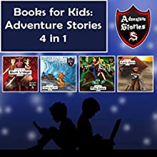 Books for Kids: Children's Diaries with Action and Adventure: Kids' Adventure Stories 4 in 1 Audiobook by Jeff Child Narrated by John H Fehskens