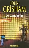 Le clandestin par Grisham