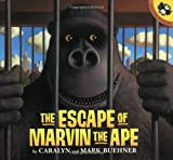 The Escape of Marvin the Ape (0140565035) by Buehner, Caralyn / Buehner, Mark