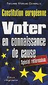 Voter en connaissance de cause : Constitution européenne