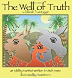 The Well of Truth: A Folktale from Egypt (Story Cove)