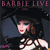 Barbie Live 2002 Wall Calendar (0789305569) by Publishing, Universe