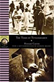 img - for The Tomb of Tutankhamen (National Geographic Adventure Classics) book / textbook / text book