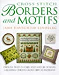 Cross Stitch Borders and Motifs: Endl...
