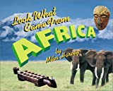 Lwcf...Africa (Look What Came from Series) (0531120503) by Harvey, Miles