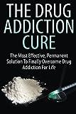 The Drug Addiction Cure