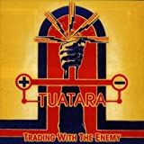 Trading With the Enemy By Tuatara (1997-05-05)